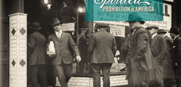 Spirited: Prohibition in America at Fullerton Museum